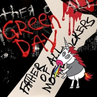 Green Day Releases New Album FATHER OF ALL…