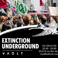EXTINCTION UNDERGROUND Comes to VAULT Festival Photo