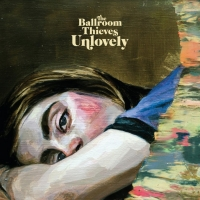The Ballroom Thieves Announce Album 'Unlovely' Photo