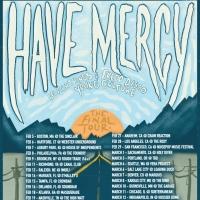 Have Mercy Announces Final Tour