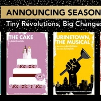 URINETOWN THE MUSICAL, THE CAKE and More Announced for The Studio Theatre's 2021-2022 Seas Photo