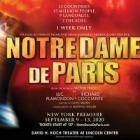 NOTRE DAME DE PARIS Musical Will Play David H. Koch Theater in Fall 2020 Photo