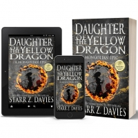 Starr Z. Davies Releases New Historical Novel DAUGHTER OF THE YELLO DRAGON