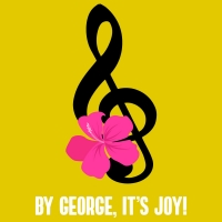 Temple Theaters Presents BY GEORGE, IT'S JOY! Photo