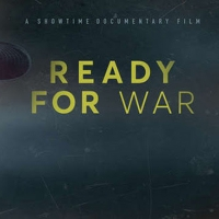 READY FOR WAR Airs Nov. 22 on Showtime