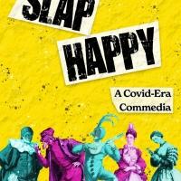SLAPHAPPY: A COVID-ERA COMMEDIA to be Presented by Villanova Theatre Photo