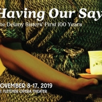 North Carolina Theatre Will Present HAVING OUR SAY Photo