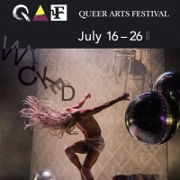 QUEER ARTS FESTIVAL -WICKED Begins This Week Photo