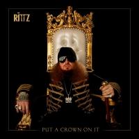 Rittz Drops New Album PUT A CROWN ON IT Photo