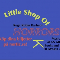 LITTLE SHOP OF HORRORS Comes to Lidingö Stadshus