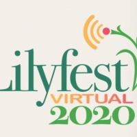 Lilyfest Virtual 2020 Hosts Online Artist's Market, Garden Tours and Music Photo
