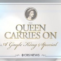 CBS News' 'The Queen Carries On: A Gayle King Special' Airs May 14 Photo