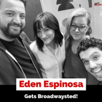 The 'Broadwaysted' Podcast Welcomes BROOKLYN, WICKED, FALSETTOS, LEMPICKA Star Eden E Photo