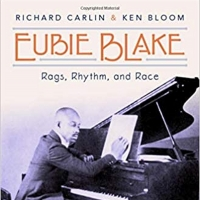 Richard Carlin and Ken Bloom Release EUBIE BLAKE: RAGS, RHYTHM, AND RACE Photo