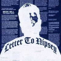 Meek Mill & Roddy Rich Pen a Powerful 'Letter to Nipsey' Photo