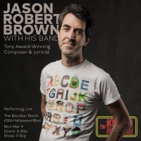 Jason Robert Brown Announces Solo Show at The Bourbon Room Hollywood