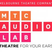 Melbourne Theatre Company Presents AUDIO LAB Photo