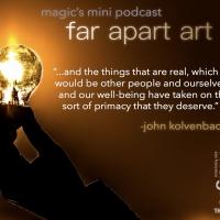 Magic Theatre Announces FAR APART ART Daily Podcast Series