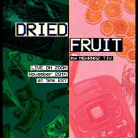 Permafrost Theatre Collective's Icebreaker Series Presents Reading of DRIED FRUIT Photo