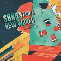 Monumental Theatre Company's SONGS FOR A NEW WORLD Streams July 2-31 Photo