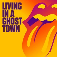The Rolling Stones Debut New Single 'Living in a Ghost Town'