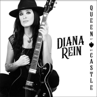 Guitarist Diana Rein to Hold QUEEN OF MY CASTLE CD Release Concert