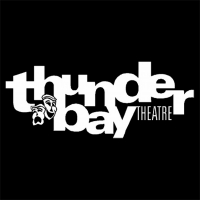 Thunder Bay Theatre Launches Summer Audition Camps Photo