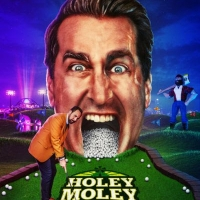 VIDEO: HOLEY MOLEY II: THE SEQUEL Will Premiere on May 21 Photo