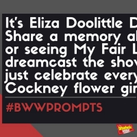 #BWWPrompts: Share Your Favorite MY FAIR LADY Memory In Honor of Eliza Doolittle Day!
