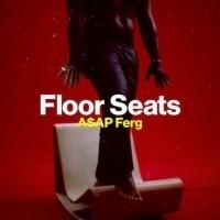 A$AP Ferg Releases FLOOR SEATS