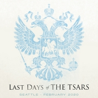Immersive Theater Experience LAST DAYS OF THE TSARS To Premiere In Seattle