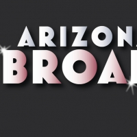 Arizona Broadway Theatre Unveils 16th Season Of 'Broadway Series' Mainstage Shows