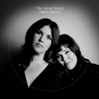 The Secret Sisters' 'Saturn Return' Commentary Album Out Today Photo