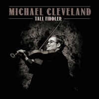 Michael Cleveland Celebrates New Music With Multiple Appearances!