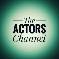 'The Actors Channel' Launches on YouTube Offering Skits, Lessons, Tips and More Photo