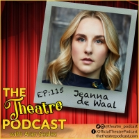Podcast Exclusive: THE THEATRE PODCAST WITH ALAN SEALES Presents Jeanna De Waal Photo