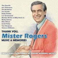 THANK YOU, MISTER ROGERS Album to be Released October 25