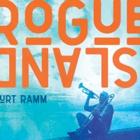 Curt Ramm Announces New Album 'Rogue Island' Due Out July 2nd Photo