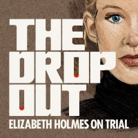 ABC News' No. 1 Podcast THE DROPOUT Returns With New Episodes Photo
