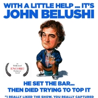WITH A LITTLE HELP...IT'S JOHN BELUSHI Makes Off-Broadway Debut At Theatre 80 Photo