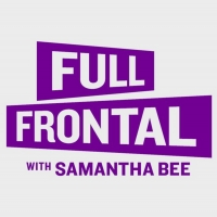 FULL FRONTAL WITH SAMANTHA BEE Ups Mike Drucker and Kristen Bartlett to Co-Head Write Photo