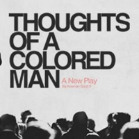 Review Roundup: What Did Critics Think of THOUGHTS OF A COLORED MAN at Syracuse Stage Photo