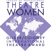 Date Announced For 2020 Gilder/Coigney International Theatre Awards Photo