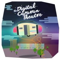 DIGITAL CARAVAN THEATRE Launches 15 August Photo