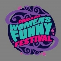 Chicago Women's Funny Festival Announces 2019 Lineup Featuring All-Spanish Speaking Set