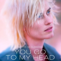 YOU GO TO MY HEAD Opens in NYC on Valentine's Day Photo