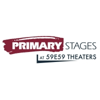 Primary Stages Announces Plans for 2022 In-Person Return, Plus New Artistic Developme Photo