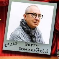 Barry Sonnenfeld Talks Comedy, the Coen Brothers and More on THE THEATRE PODCAST WITH ALAN SEALES