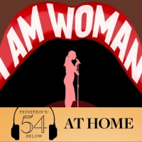 WATCH: I Am Woman: A Concert for Female Empowerment on #54BelowAtHome at 6:30pm! Photo