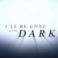 HBO to Debut I'LL BE GONE IN THE DARK This June Photo